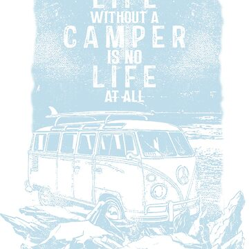 Life Without A Camper by MollySky