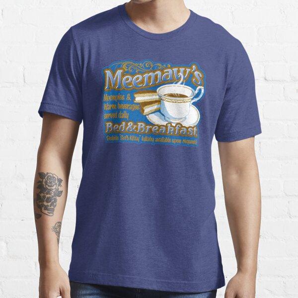 Meemaw's Bed & Breakfast Essential T-Shirt