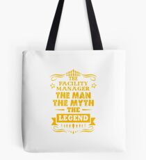 FACILITY MANAGER Tote Bag