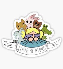 Leave Me Alone: Bubbles Sticker