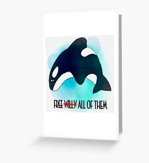 Free All of Them Greeting Card