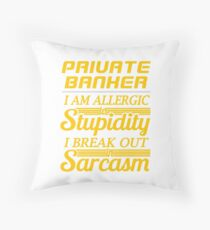PRIVATE BANKER Throw Pillow
