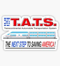 T.A.T.S. - Transcontinental Automobile Transportation System Sticker