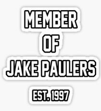 Member of Jake Paulers Sticker