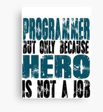 Programmer Hero Canvas Print