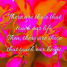 Peony Flower with Those that Touch our Heart quote by Jacqueline Cooper