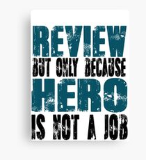 Review Hero Canvas Print
