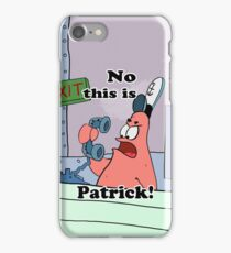 This is Patrick iPhone Case/Skin