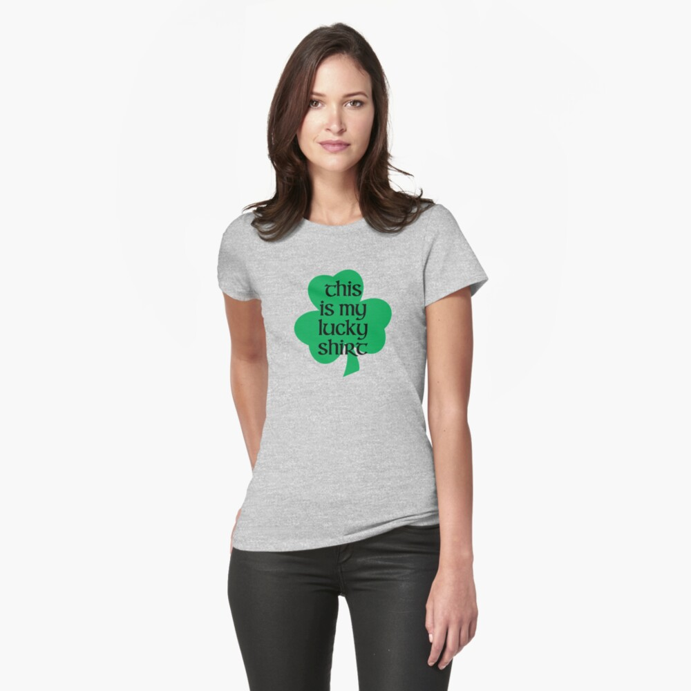 This Is My Lucky Shirt – Irish, Shamrock, Four Leaf Clover Womens T-Shirt Front