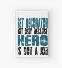 Set Decorator Hero Hardcover Journal