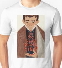 do you hear the people sing? T-Shirt