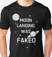 Moon landing was faked conspiracy theory Unisex T-Shirt
