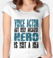 Voice Actor Hero Women's Fitted Scoop T-Shirt