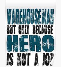 Warehouseman Hero Poster