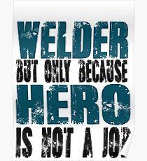 Welder Hero Poster