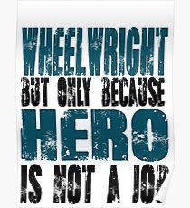 Wheelwright Hero Poster