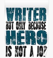 Writer Hero Poster