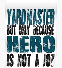 Yardmaster Hero Poster