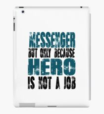 Messenger Hero iPad Case/Skin
