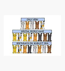 August 19th Birthday Cats Photographic Print