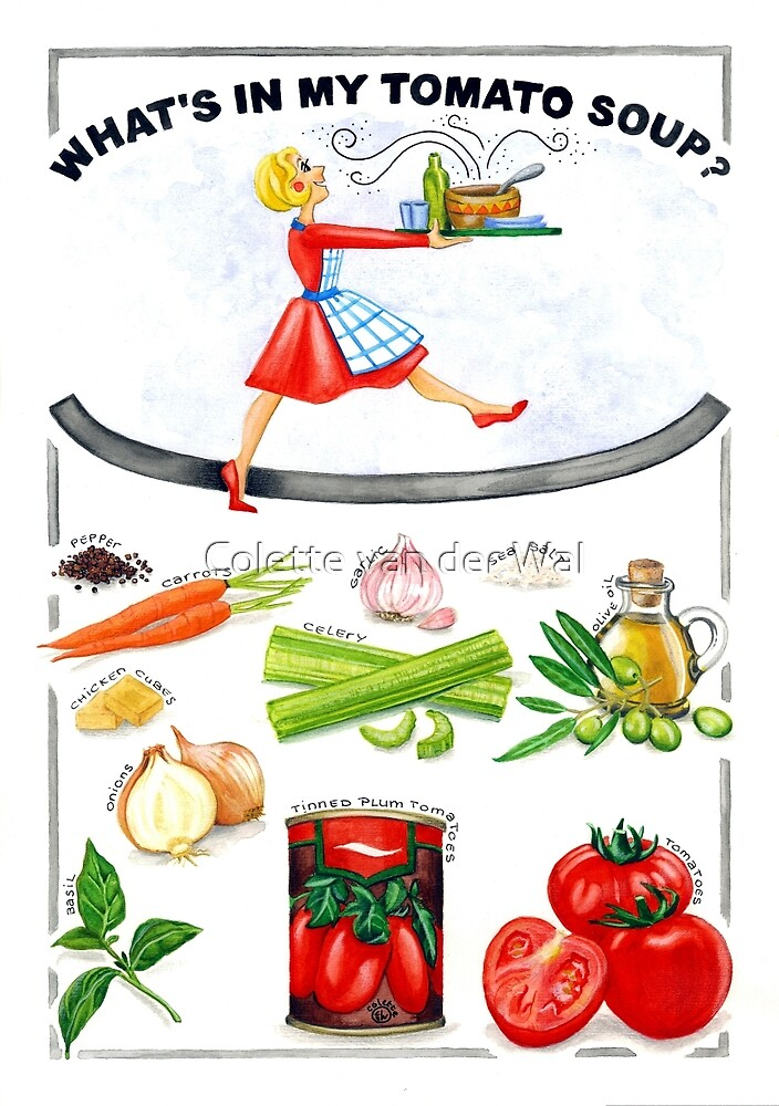 WHAT'S IN MY TOMATO SOUP? by Colette van der Wal