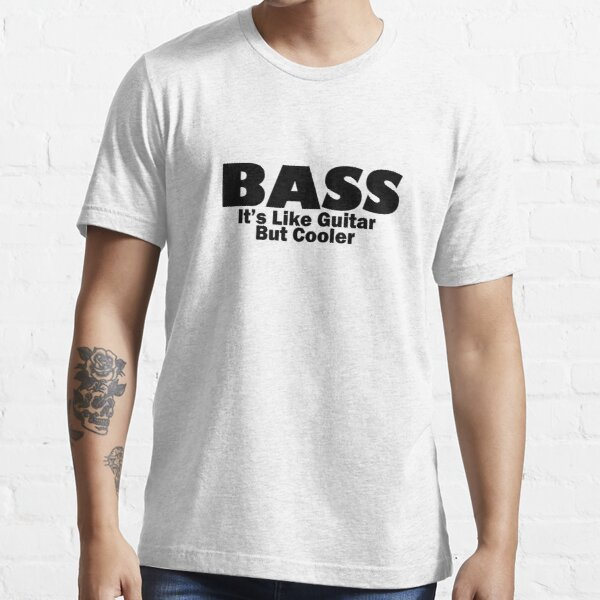 Bass for ever Essential T-Shirt