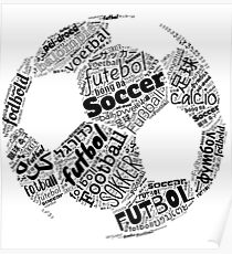 Football, Soccer, Futbol, the International Obsession Polyglot Poster