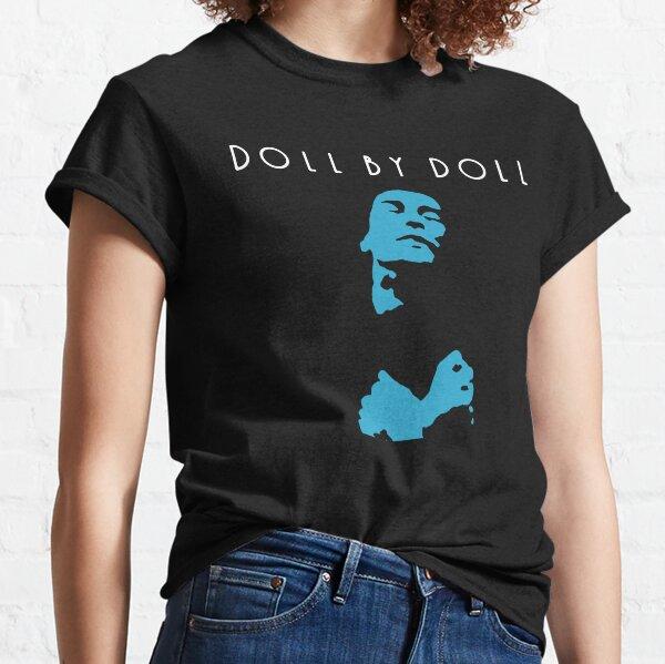 Doll By Doll t shirt Classic T-Shirt