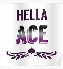 Hella Ace Pride Poster