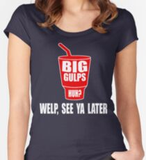 Dumb And Dumber - Big Gulps Huh? Women's Fitted Scoop T-Shirt