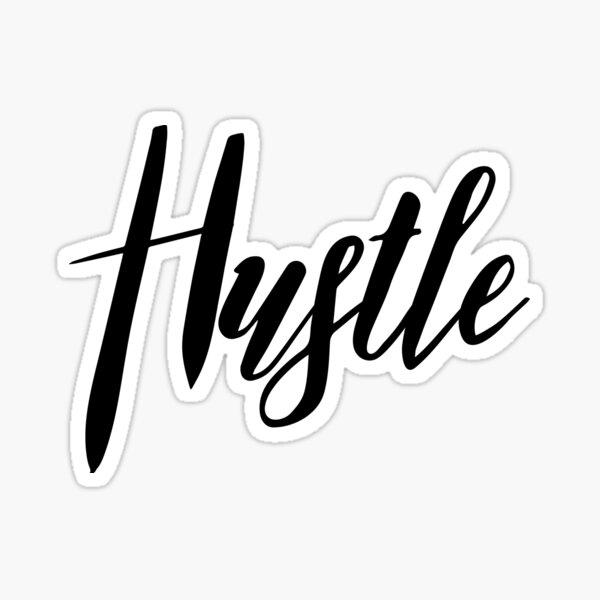 Hustle Sticker