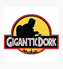 Gigantic Dork Photographic Print