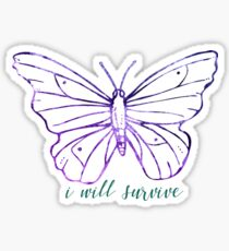 I Will Survive Sticker