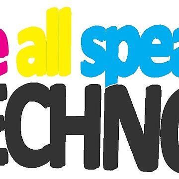 We all speak Techno! von DIDRB