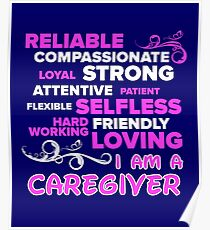 I Am A Caregiver Poster