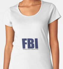 FBI - Female Body Inspector Frauen Premium T-Shirts