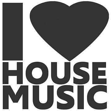 I Love House Music von DIDRB