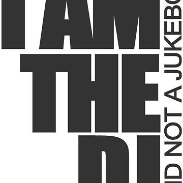 I am the DJ von DIDRB