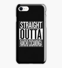Straight Outta Rancho Cucamonga iPhone Case/Skin