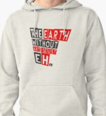 The earth without art is just eh Hoodie