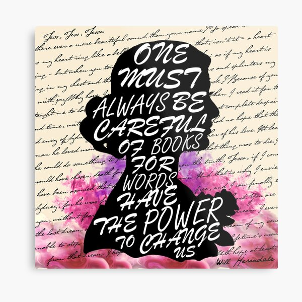 Words have the power to change us Metal Print