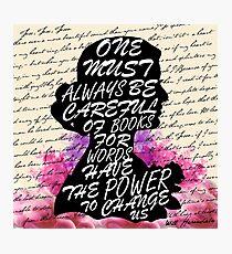 Worte haben die Macht, uns zu verändern Fotodruck