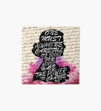 Words have the power to change us Art Board Print