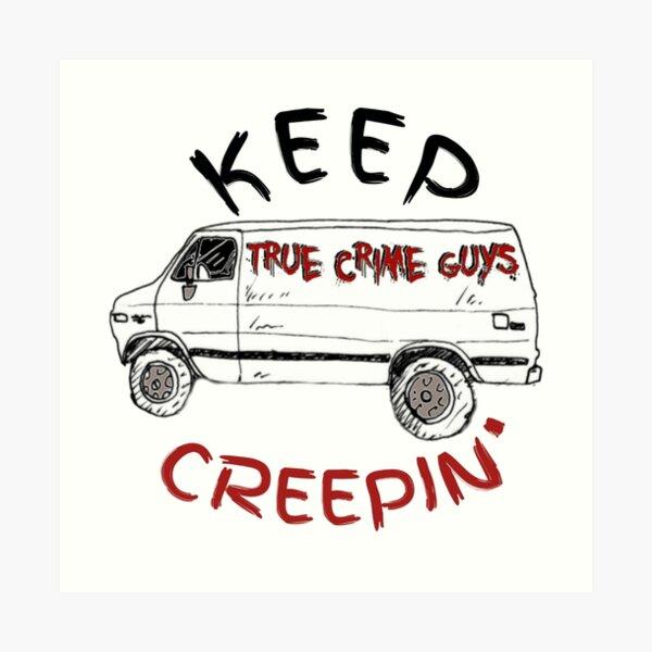 Keep Creepin' Van Collection Art Print