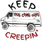 Keep Creepin' Van Collection by truecrimeguys