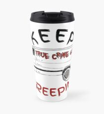 Keep Creepin' Van Collection Travel Mug
