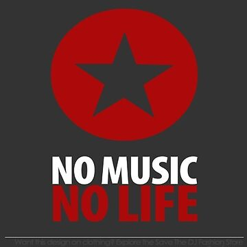 No Music no life von DIDRB