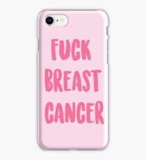 FUCK BREAST CANCER iPhone Case/Skin