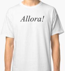 Allora! - Master of None Classic T-Shirt