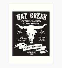 Hat Creek Cattle Company - Lonesome Dove Art Print